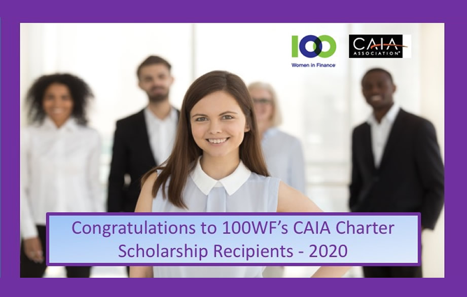 100 Women in Finance and CAIA Association Announce Twenty Scholarship Recipients in Celebration of the Program's 10th Year
