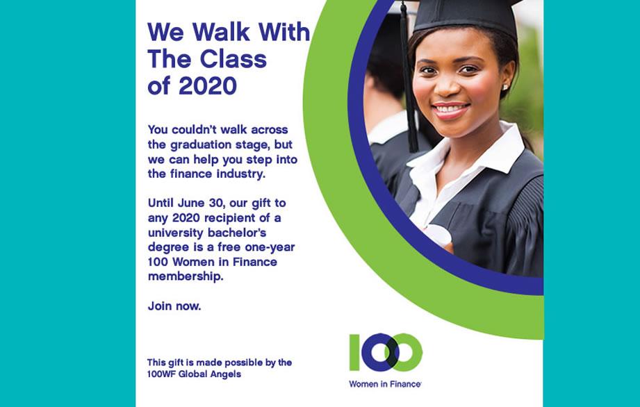 100 Women in Finance Offers Free Membership to 2020 University Graduates