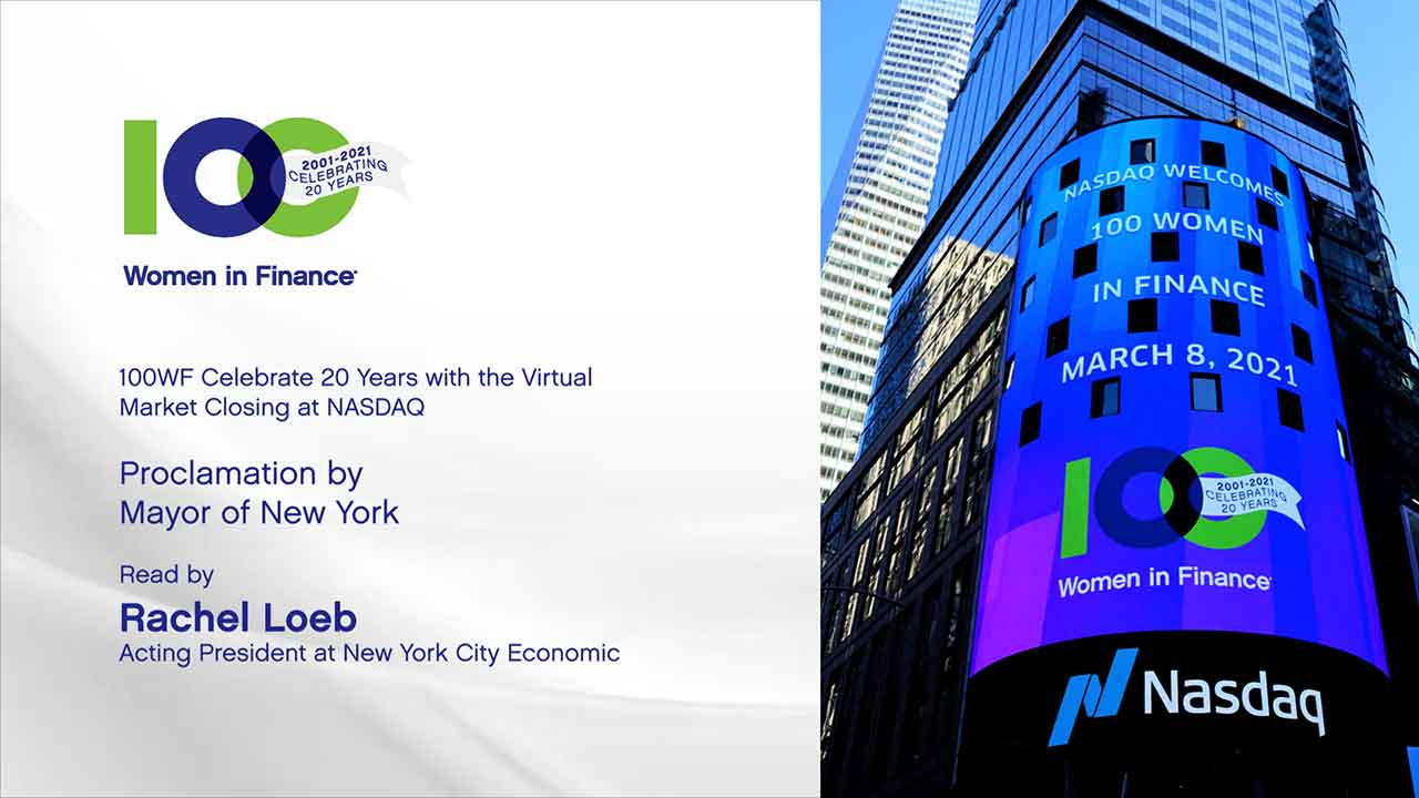 Proclamation from Mayor of New York celebrating 100 Women in Finance's 20th anniversary at NASDAQ Virtual Closing Bell Ceremony