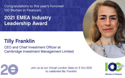 Cambridge Investment Management's Tilly Franklin Named Recipient of 100 Women in Finance's 2021 EMEA Industry Leadership Award