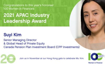 100 Women in Finance Names CPP Investments' Suyi Kim as its 2021 APAC Industry Leadership Honoree.