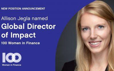 Allison Jegla Named Global Director of Impact, 100 Women in Finance